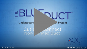 How quick is is to install blueduct awc underground duct